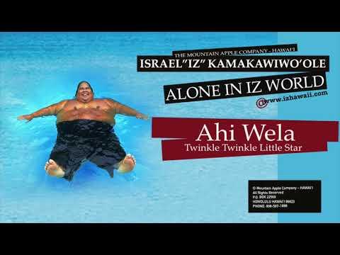 "OFFICIAL Israel ""IZ"" Kamakawiwoʻole - ""Ahi Wela Twinkle / Twinkle Little Star"""