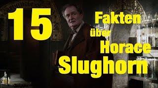 15 FAKTEN über Horace SLUGHORN
