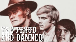 The Proud and Damned (Full Movie, Western, English, Entire Cowboy Film) *free full western movies*