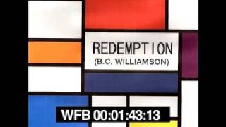 Redemption (Ambient House Mix) - B.C. WILLIAMSON