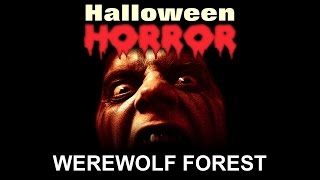 Werewolf Forest - Halloween Horror - Scary Sounds and Music - Halloween Sound Effects