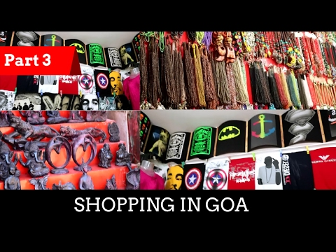 Shopping in Goa | Clothes in Cheap | Not a Chor Bazaar | Goa Vlog 2017 | Part 3
