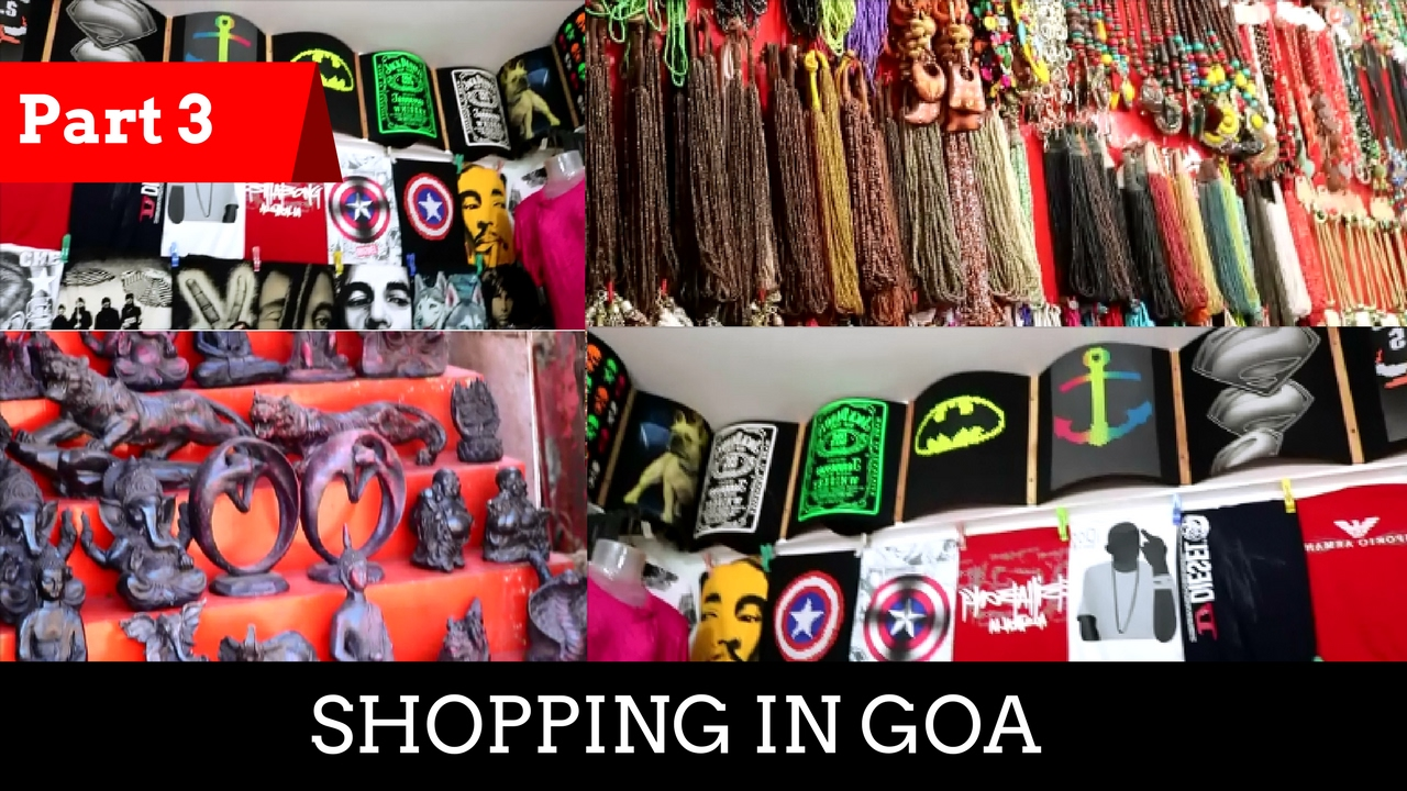 Shopping in Goa | Clothes in Cheap | Not a Chor Bazaar ...