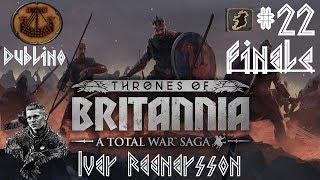 Total War Thrones of Britannia ITA Dublino, Re del Mare: #22 [Finale]