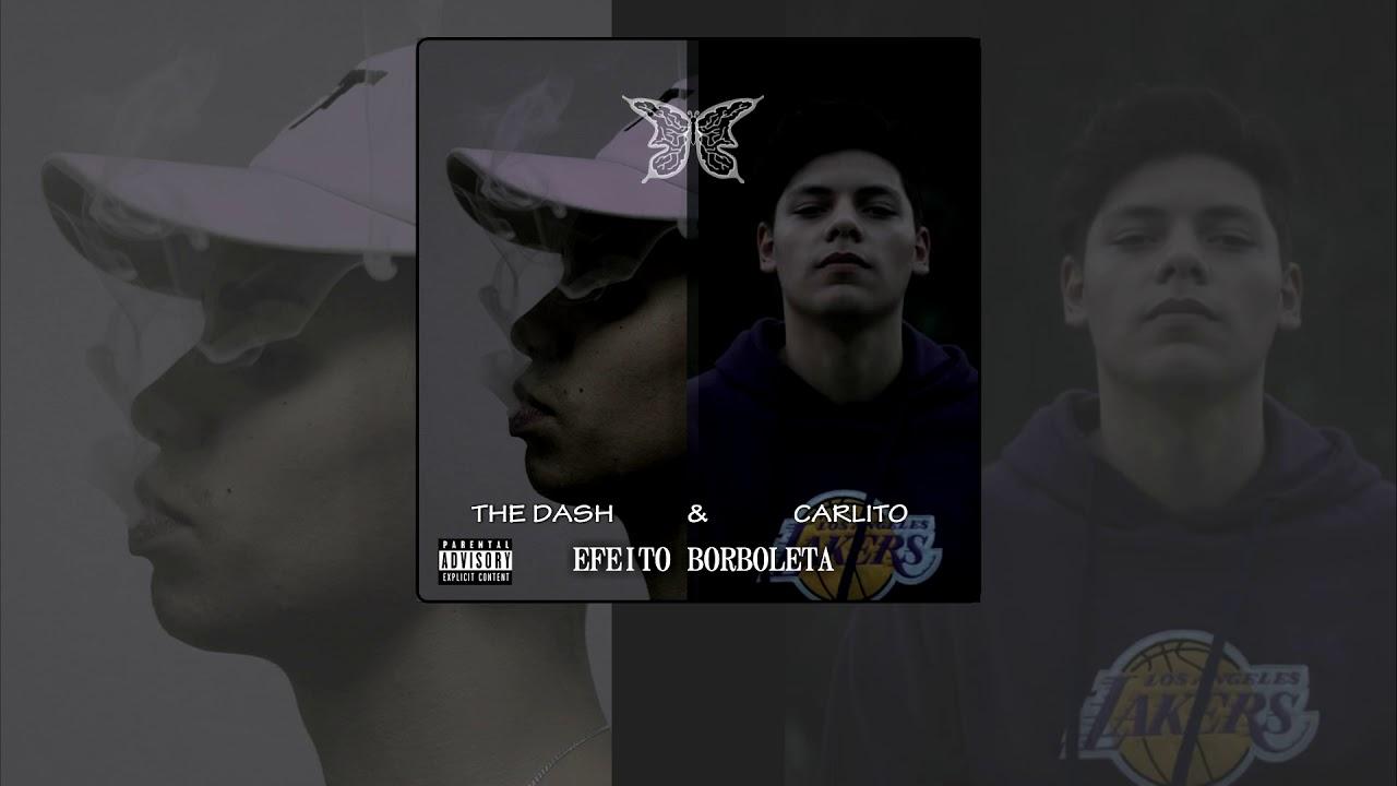 The Dash & Carlito - Efeito Borboleta (Official lyric video) #1