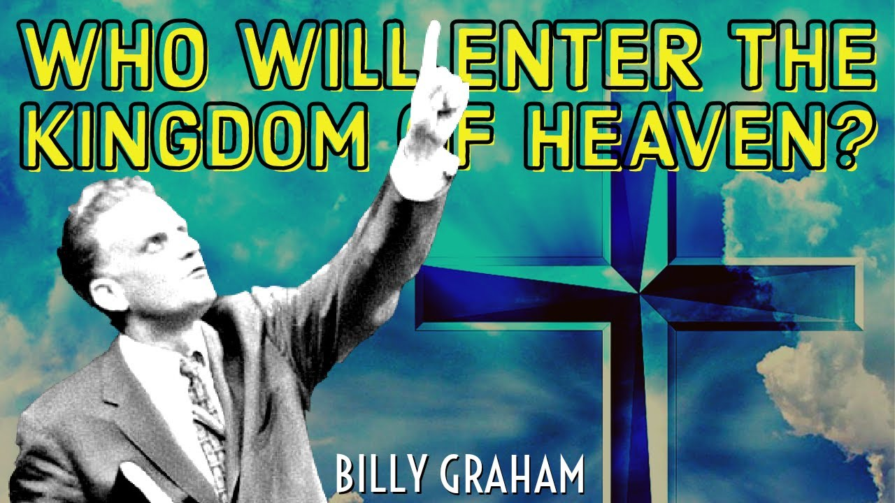 Who will enter the Kingdom of Heaven?   #BillyGraham #Shorts