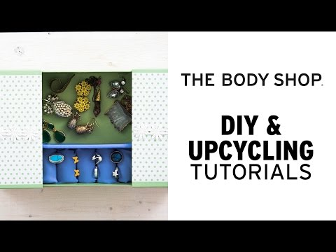 How To: DIY Jewellery Box - The Body Shop