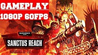 Warhammer 40,000: Sanctus Reach - Horrors of the Warp Gameplay (PC)
