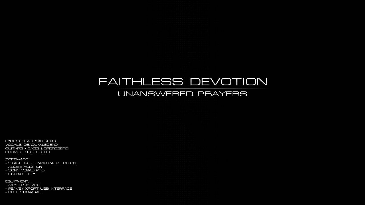 (Official) Faithless Devotion - Unanswered Prayers - YouTube