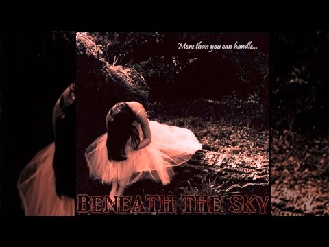 Beneath The Sky - ''More Than You Can Handle...'' [FULL EP]