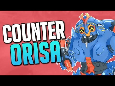 How to Counter Orisa! - Overwatch Guide