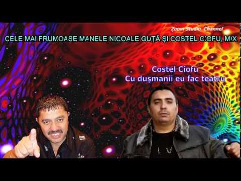 NICOLAE GUTA & COSTEL CIOFU - Te astept noapte si zi (colectia de manele vechi)