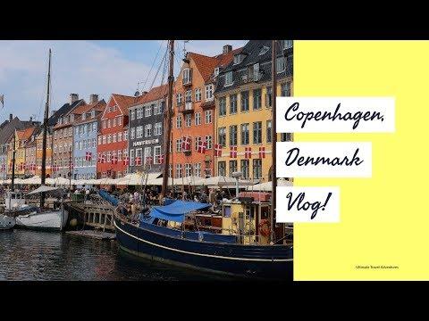 Copenhagen, Denmark Vlog 2018!