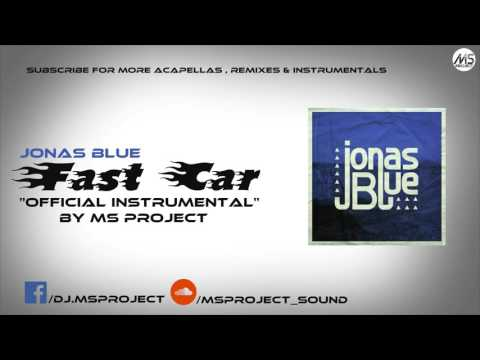Jonas Blue - Fast Car ft. Dakota (Official Instrumental) + DL