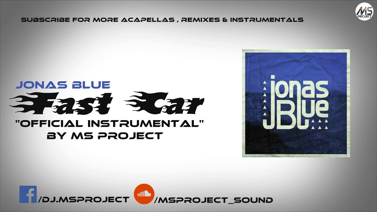 Jonas Blue - Fast Car ft  Dakota (Official Instrumental) + DL