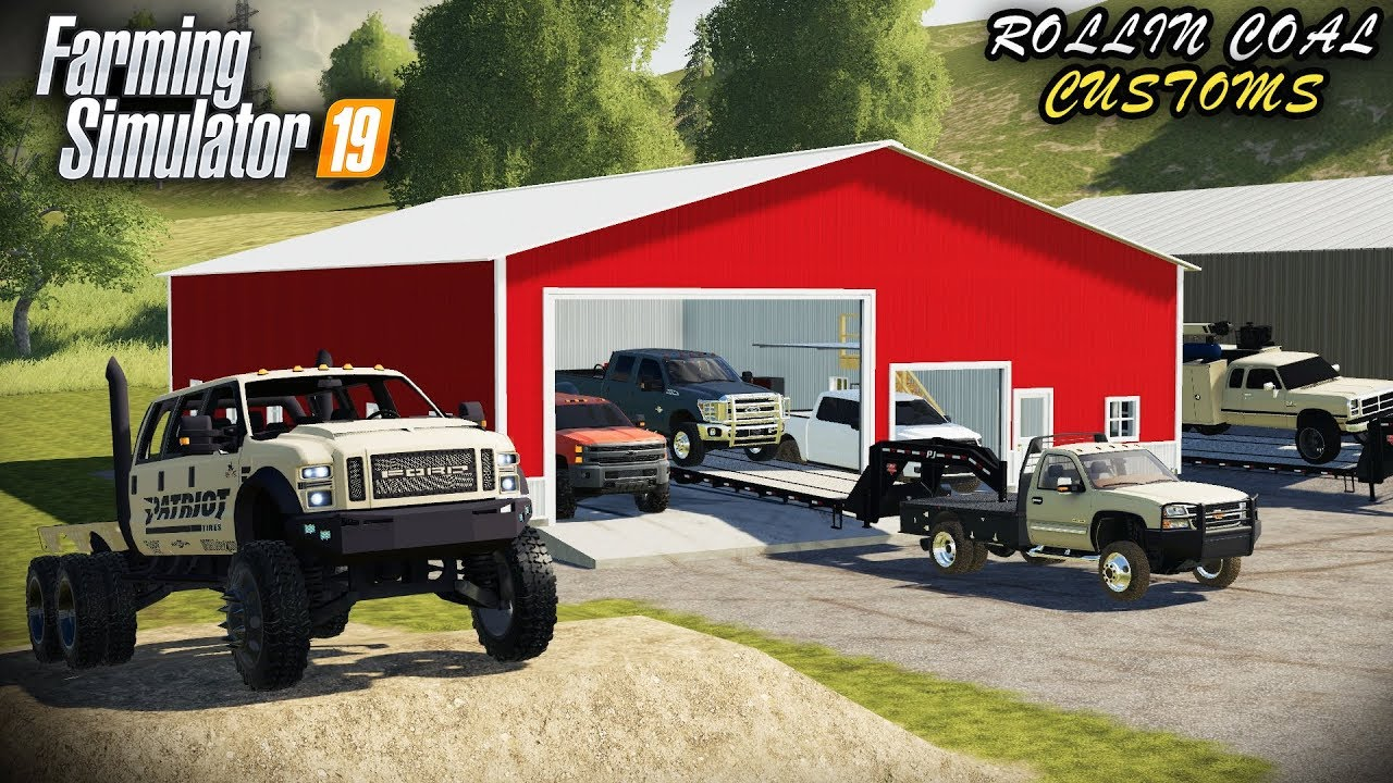 FS19- BUILDING A TRUCK DEALERSHIP! WELCOME TO ROLLIN' COAL CUSTOMS