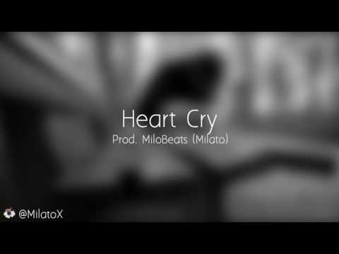 Heart Cry Instrumental Prod. By MiloBeats
