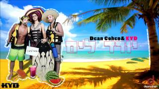Dean Cohen & KYD - יורד לים