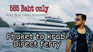 Phuket To Krabi By Ferry | Thai people Not Respect Indians why? Truth revealed!