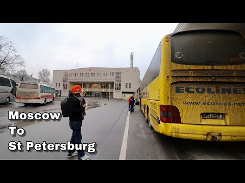 Moscow To Saint Petersburg | Russia | By Bus | Best And Cheap Way To Go | Hotel | Travel Guide