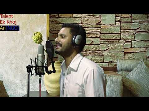 449. Akash Verma || Phir Kabhi || (Vocalist) || Talent Ek Khoj (NGO)