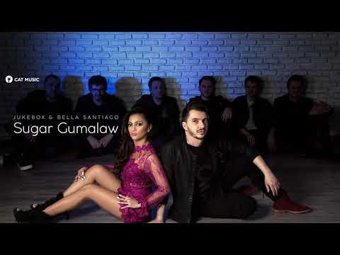 Jukebox & Bella Santiago - Sugar Gumalaw | 2018 single