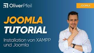 Joomla-Tutorial: Installation von XAMPP und Joomla (Deutsch)