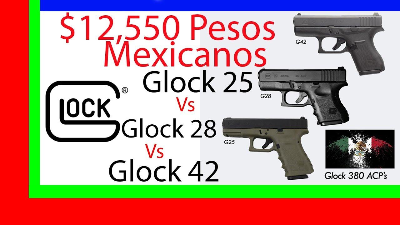 Glock 25 380 Vs Glock 28 380 Vs Glock 42 México Español ...