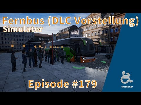 Fernbus Simulator ►#E179 Comfort Class HD & Multimedia Package DLC!◀ [Gameplay/German]