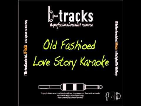 Old Fashioned Love Story karaoke backing track.m4v
