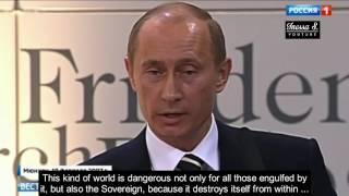 Putin's prophecy comes true - Munich Speech 2007