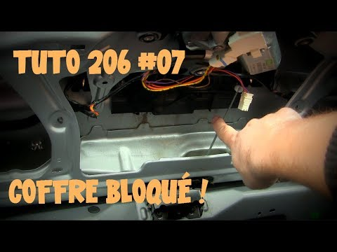 Tutoriel 206 #07 Le coffre ne s'ouvre plus !
