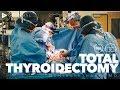 Total Thyroidectomy - Dr. Danielle Hari