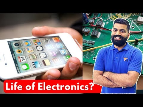 Life of Electronics? Life of Smartphone or Laptop? Why they Fail?