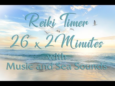 Reiki Music with Bell Every 2 Minutes ~ Reiki 2 Minute Timer with Healing Music and Sea Sounds