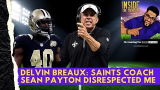 Delvin Breax Says Sean Payton Played Him