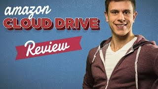 Amazon Cloud Drive Review 2016 | Find the Right Cloud