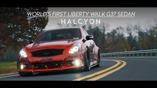 World's First Liberty Walk G37 Sedan | HALCYON (4K)