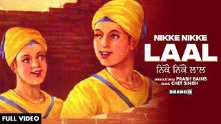 Nikke Nikke Laal : Prabh Bains | Chet Singh | Latest Songs 2020 | Brand B