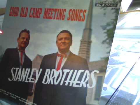Stanley Brothers - Leaning on the Everlasting Arms