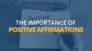 How Positive Affirmations Will Help You Achieve a Healthy, Happy Life | Brian Tracy