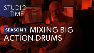 Episode 6: Mixing Big Action Drums - Studio Time with Junkie XL