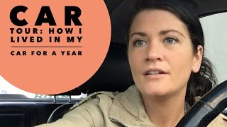 Car Tour: How I Lived In My Car For A Year