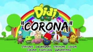 Corona - Chriss Peterson Peter(from Sleepy Mummy - Didi & Friends)  #covid19 #corona #jumlawancorona