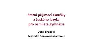 Jak na státní přijímací zkoušky na střední školy - český jazyk pro osmiletá gymnázia