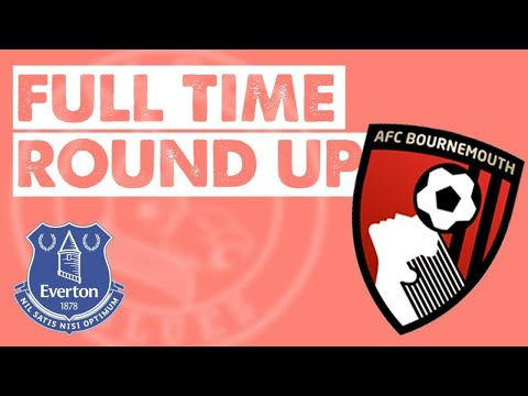 Bournemouth (a) Full Time Round up