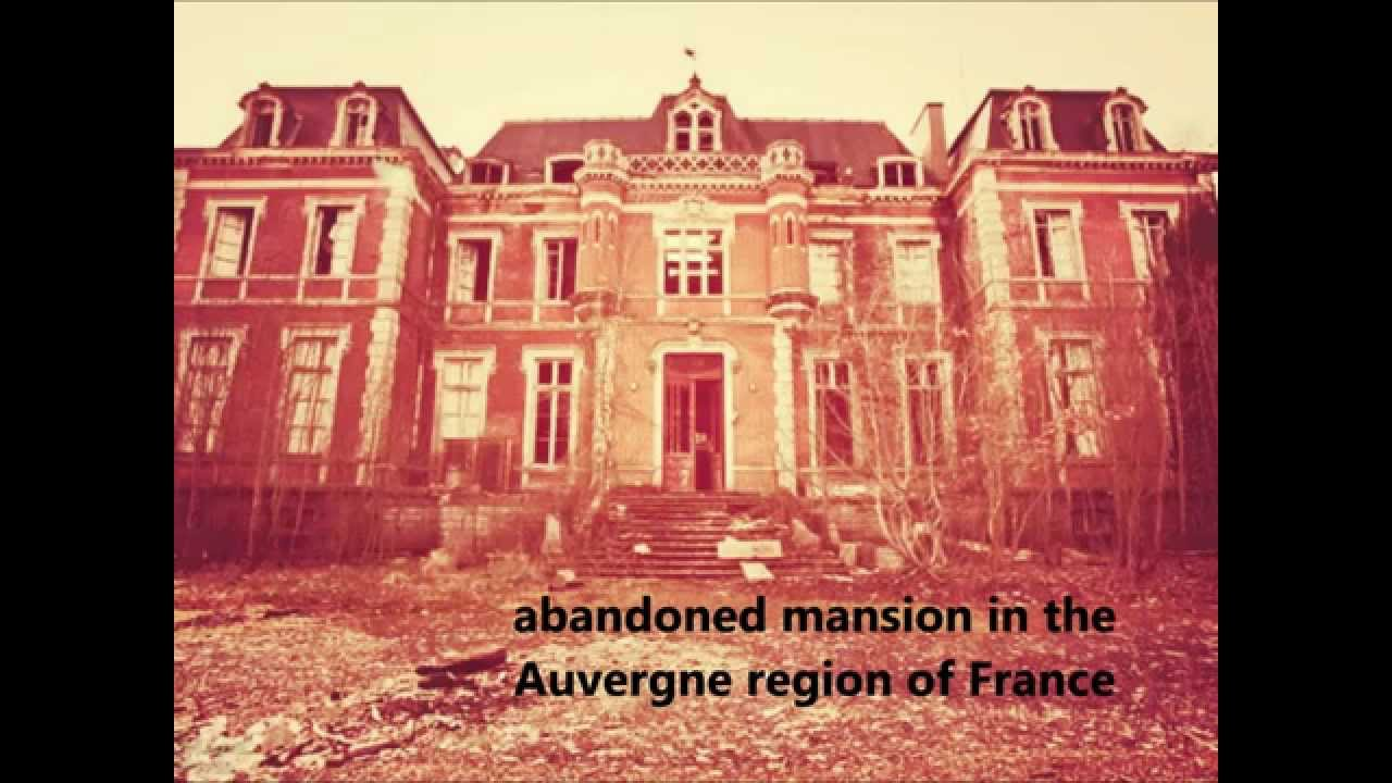 Beautiful abandoned castles and mansions from around the for Mansions around the world