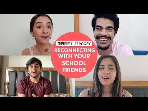 FilterCopy |  Reconnecting With Your School Friends | Ft. Aditya, Devika, Kritika And Sayandeep