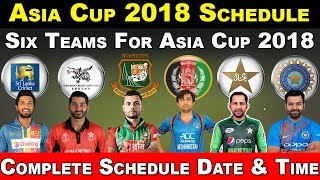 Asia Cup 2018 Schedule , Fixture , Venue , Date & Time | Hong Kong Six Team Asia Cup 2018