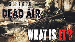 Dead Air (STALKER) - What is it?